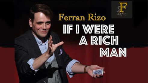 If I were a Rich Man by Ferran Rizo...