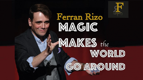 Magic Makes the World go Around by...