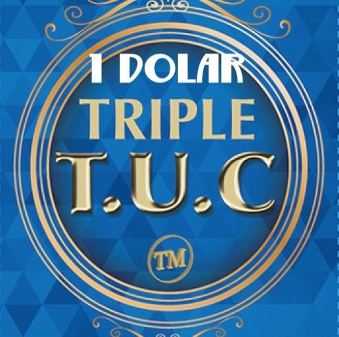 Triple TUC Dollar