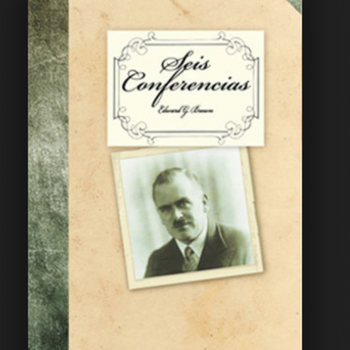 6 CONFERENCIAS DE EDWARD G. BROWN