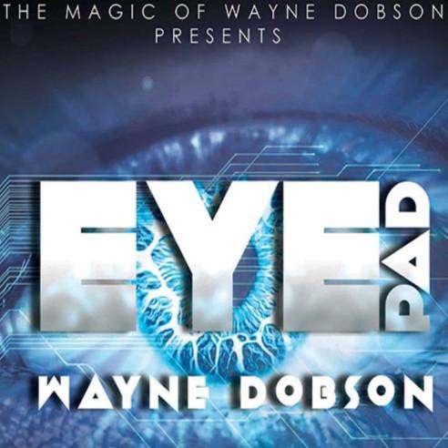 EYEPAD - WAYNE DOBSON